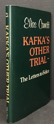 Kafka's other trial - The Letters to Felice