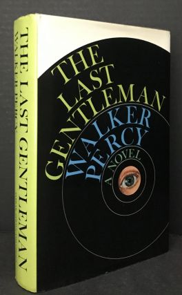 The Last Gentleman. Walker Percy