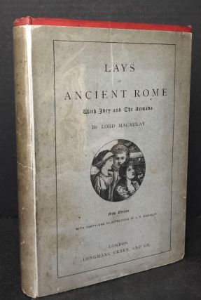 Lays of Ancient Rome with Ivry and The Armada [New Edition]