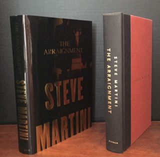 The Arraignment [Signed]. Steve Martini.