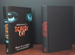 Scaredy Cat [Signed]. Mark Billingham.