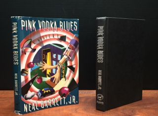Pink Vodka Blues: A Mystery [Signed]. J. Barrett, Neal.