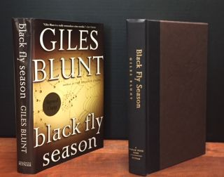 Black Fly Season [Signed]. Giles Blunt.