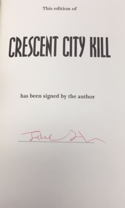 Crescent City Hill [Signed]