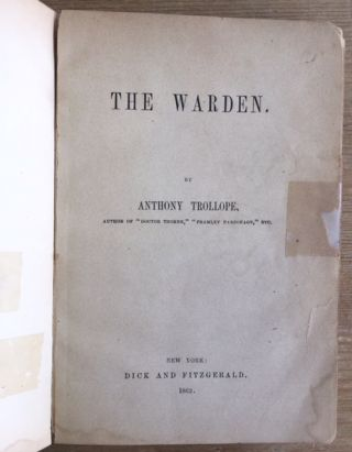 The Warden [RARE TRUE FIRST AMERICAN EDITION]. Anthony Trollope.
