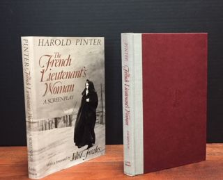 The French Lieutenant's Woman: A Screenplay. Harold Pinter, John Fowles, Foreword.