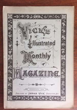 Vick's Illustrated Monthly Magazine [for January, 1879; Vol. 2 No. 2]