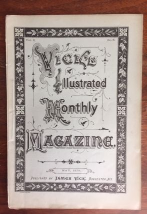 Vick's Illustrated Monthly Magazine [for May, 1879; Vol. 2 No. 5]
