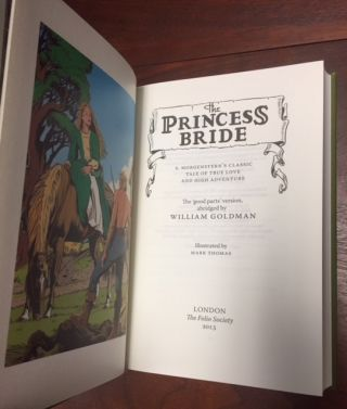 The Princess Bride (S. Morgenstern's Classic Tale of True Love and High Adventure, the 'good parts' version abridged by William Goldman)