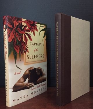 Captain of the Sleepers [Signed by both Author and Translator]. Mayra Montero, Edith Grossman