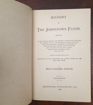 History of the Johnstown Flood [in the RARE DUST JACKET]