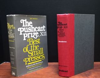 The Pushcart Prize, XII Best of the Small Presses 1987-88. Bill Henderson, Jorie Graham, Robert...