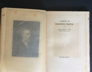 A MEMORY OF ROSWELL SMITH BORN MARCH 30, 1829 DIED APRIL 19, 1892