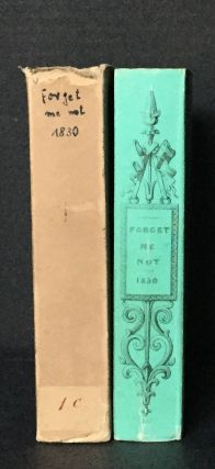 Forget Me Not for 1830; A Christmas and New Year's Present for MDCCCXXX