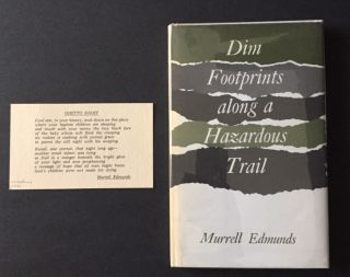 Dim Footprints along a Hazardous Trail [Signed Association Copy]