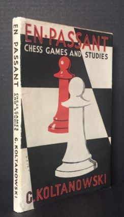 En Passant: Chess Games and Studies [SIGNED]. G. Koltanowski, George Koltanowski