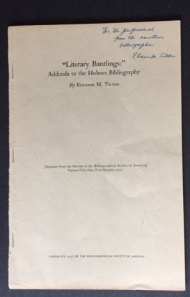 A Bibliography of Oliver Wendell Holmes [Jacob Blanck's Copy, presented to him by the Editor and with relevant additional materials loosely laid in]