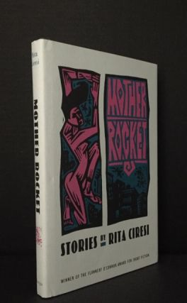 Mother Rocket [Signed]. Rita Ciresi